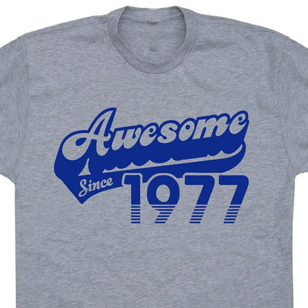 Wholesale Discount Awesome Since 1977 T Shirt 40th Birthday Funny Saying Mens