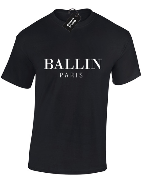 BALLIN PARIS MENS T SHIRT COOL FASHION BIG SIZES AVAILABLE S-5XL TUMBLR RETRO