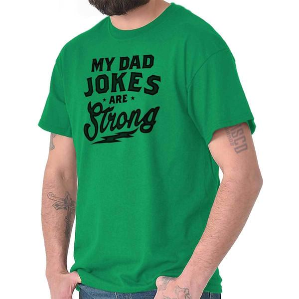 Dettagli zu My Dad Jokes Are Strong Cool Gift Carino Edgy Corny Jokes Papa T-Shirt Tee Divertente spedizione gratuita Unisex regalo Casual
