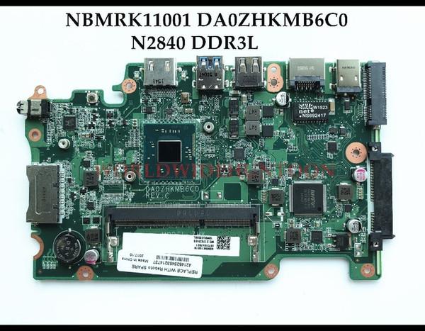 High quality NBMRK11001 For ACER Aspire E3-112 ES1-111 V3-112P Laptop Motherboard DA0ZHKMB6C0 SR1YJ N2840 DDR3L Fully Tested
