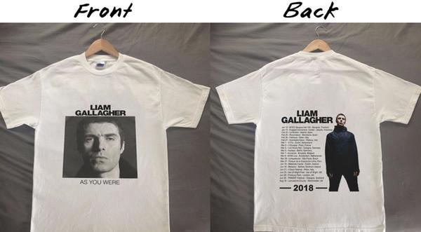 Liam Gallagher Tour 2018 Oasis Como Você Era o Tamanho Dos Homens S-3XL Branco Atacado T Shirt da Forma dos homens Camisetas 2018 Chegada Nova Engraçado