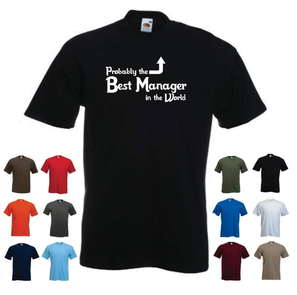 'Probably the Best Manager in the World' Funny Men's Job Gift T-shirt