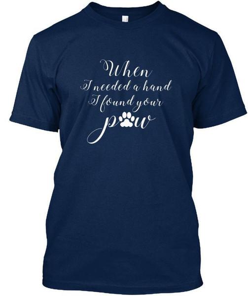 Köpek bir el ihtiyacım olduğunda senin pençe buldum - Standart Unisex T-Shirt (S-5XL)
