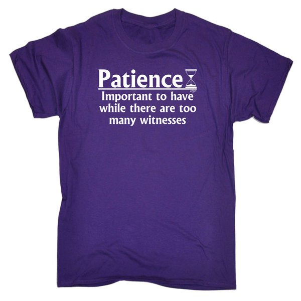 Funny T Shirt Patience Important To Have Birthday Joke tee Gift T-SHIRT