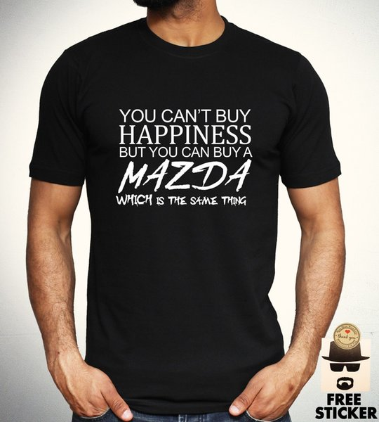 cf862c70e5 Mazda T shirt Car Racing Tee Funny Cant Buy Happiness New Men Novelty Top S-