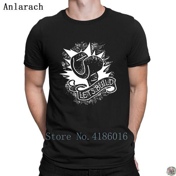 Let's Build tshirts male cotton simple Designs Better t shirt for men Normal hip hop Graphic Sunlight