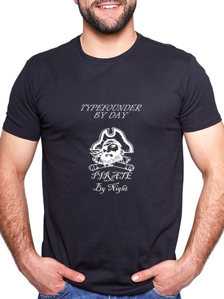 TYPEFOUNDER BY DAY PIRATE BY NIGHT PERSONALISED T SHIRT FUNNY
