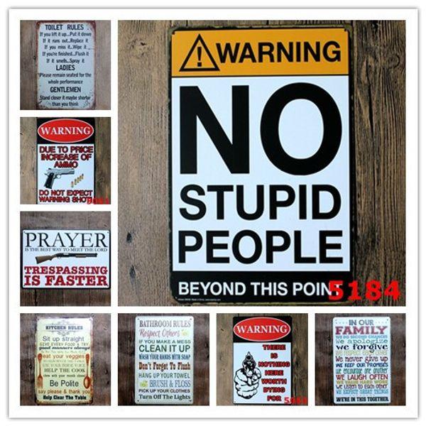Sin advertencia gente estúpida WC Cocina Baño reglas de la familia Bar Pub Cafe restaurante Decoratio Vintage Carteles de chapa de metal retro Cartel de chapa