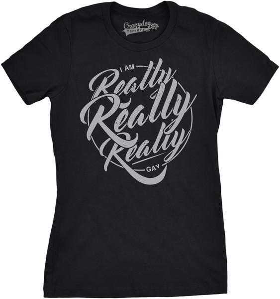 Femmes je suis vraiment vraiment très drôle T-shirt drôle de fierté de LGBT