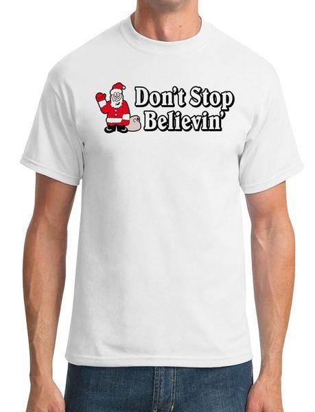 Santa- Don t Stop Believin - Funny Christmas - T-shirt homme blanc noir gris rouge pantalon tshirt costume chapeau t-shirt rose