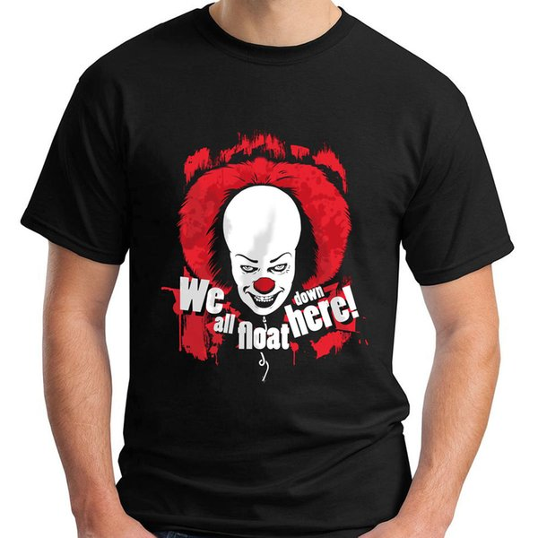 New Stephen King's It - We All Float Down Here Black Men's T-Shirt Size S-3XL Short Sleeves New Fashion T Shirt Men Clothing