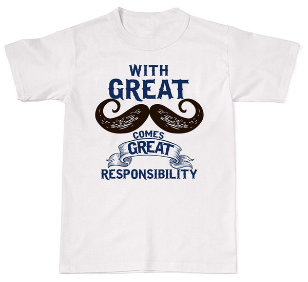 Great Mustache Great Responsibility Hipster Unisex T-shirt T Shirt Cotton