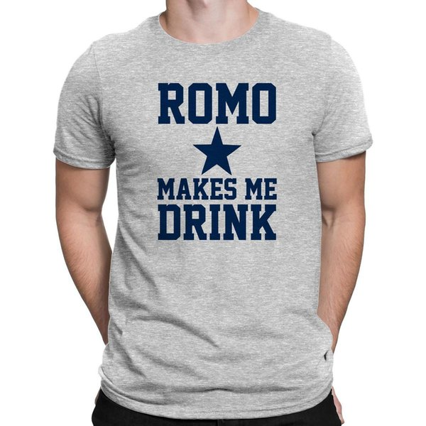 quality design fa03d 92bdb Dallas Cowboys Funny Spoof Mens Tee Romo Makes Me Drink Football T Shirt S  3XL Funny Offensive T Shirts T Shirt Tee From Linnan004, $14.66| DHgate.Com
