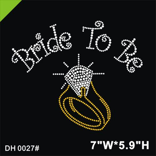 Free shipping Bride to be Hot Fix Rhinestones Motifs Iron On Heat Transfer Crystal Stone with a ring bling DIY DH0027