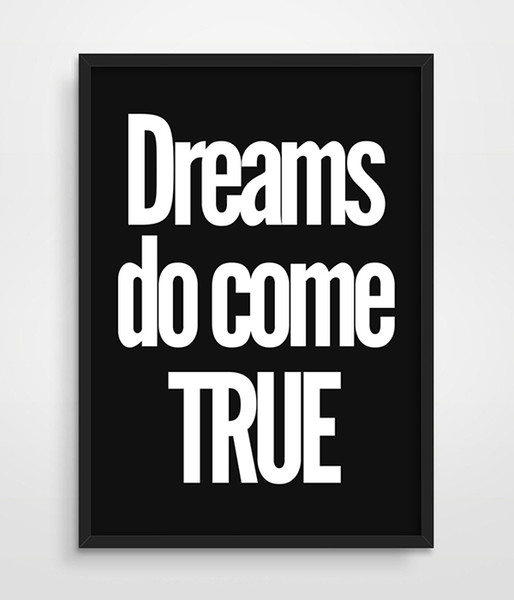 2019 Digital Print Dreams Do e True Inspiring Bedroom Wall Art Decor Apartment Living Decor Awesome Quote Black And White Painting From