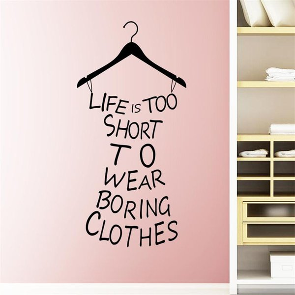 creative fashion Life is too short to wear boring clothing home decor wall stickers dress shape girl women room store wallposter