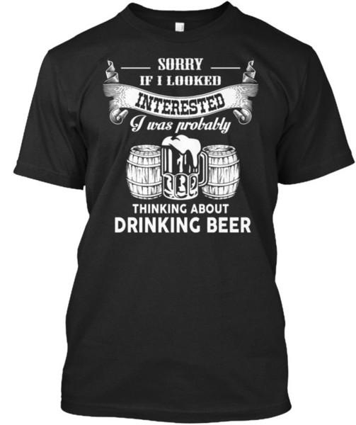 Soft Beer - Sorry, wenn ich interessiert war, war wahrscheinlich Standard Unisex T-Shirt