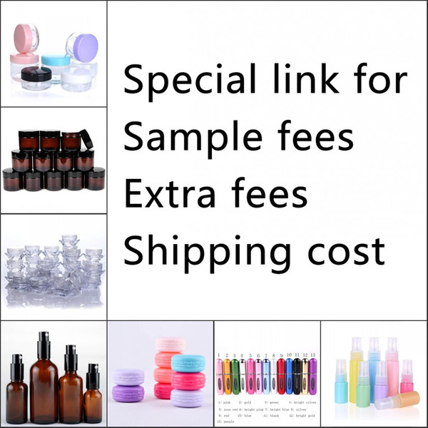 Special link for ample fee extra fee hipping co t of pla tic co metic jar gla perfume pray atomizer bottle