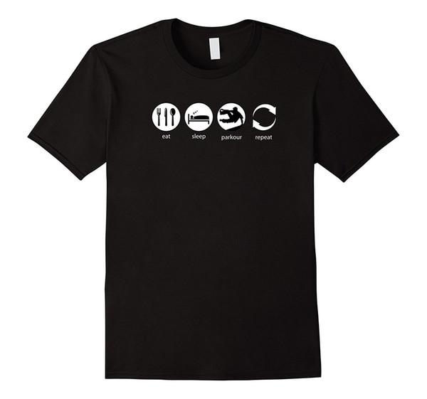 Eat Sleep Repeat Gear Parkour Nueva camiseta de Bonne Qualite Camiseta casual de algodón Coton Noir Camiseta blanca Top Size