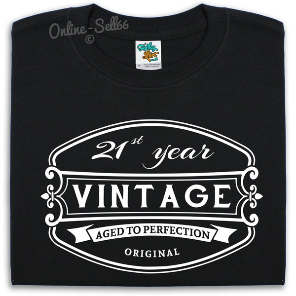 21 st Vintage Birthday Mens T Shirt Alcohol Funny Present Bday Gift Drink Party Cool Casual pride t shirt men Unisex New Fashion