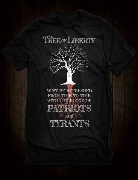 New Black Tree Of Liberty T-Shirt Thomas Jefferson Tyrants Patriots Blood Quote Tees Custom Jersey t shirt