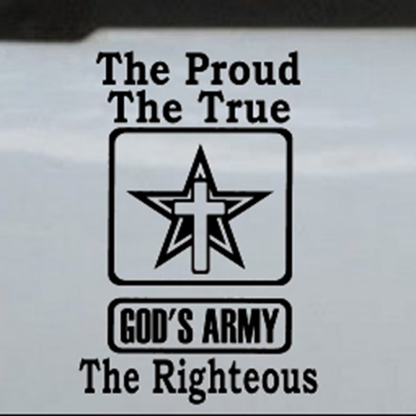 Gods Army The Proud The True The Righteous Car Truck Window Laptop Decal Sticker