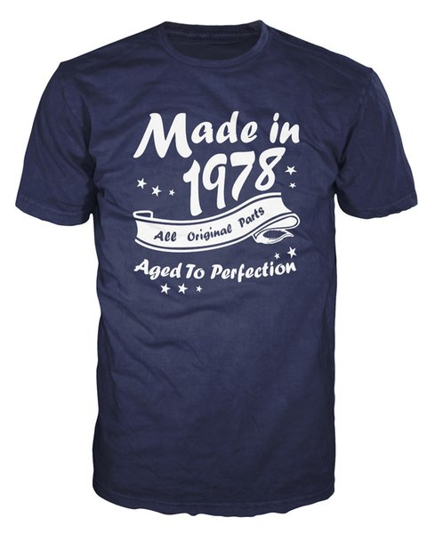 Made In 1978 All Original Parts Funny Birthday Anniversary Party T-Shirt T-Shirt Men's Crazy Short Sleeve Cotton Custom 3XL Family Tee Shirt