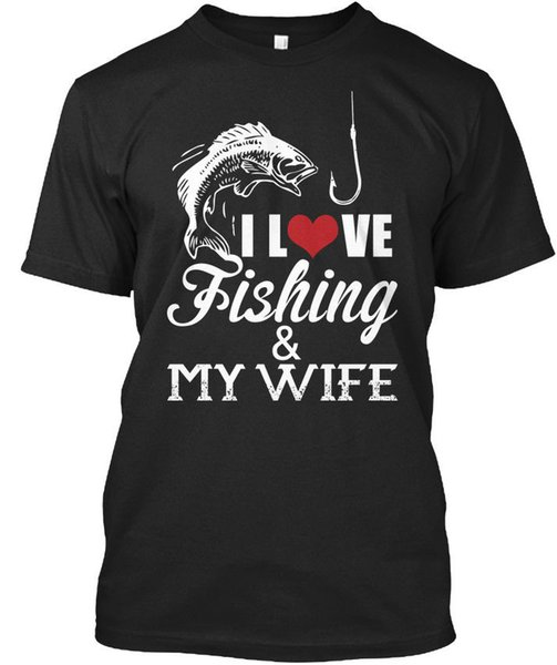 I Love Fishinger And Wife - & My T Shirt New Design Cotton Male T Shirt Designing Round Neck Teenage Pop Top Tee Kawaii