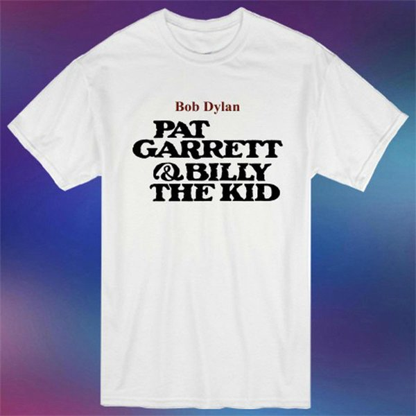 New Bob Dylan Pat Garrett and Billy the Kid Men's White T-Shirt Size S-3XL Casual Fitness Men T Shirts For Male/Boy T shirt