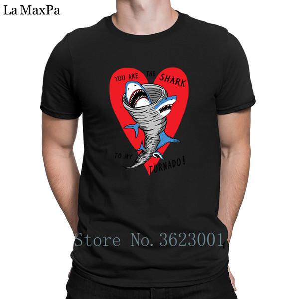 Customize Trend Mens Tshirt Shark To My Tornado Mens T-Shirt Super Male Mens T Shirt Slim Fit Men Tee Shirt Cute 100% Cotton