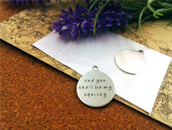 """20pcs--""""and you shall be my squishy""""stainless steel charms more style for choosing DIY Charms pendants for necklace"""