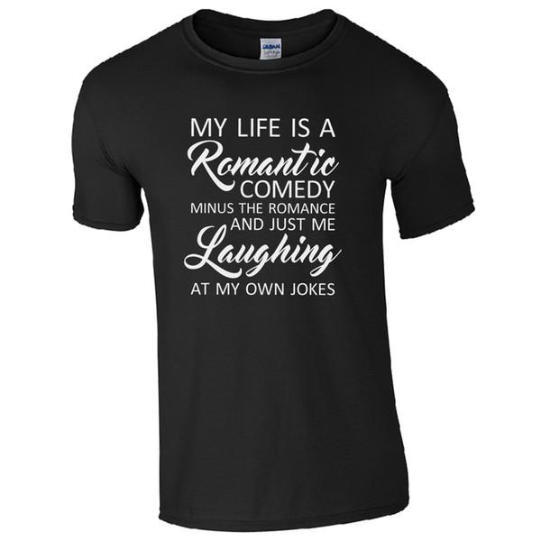 Short Sleeves Cotton T-Shirt Fashion Mens 100% Cotton Short Sleeve Print My Life Is A Romantic Comedy Fashion Men Tshirt