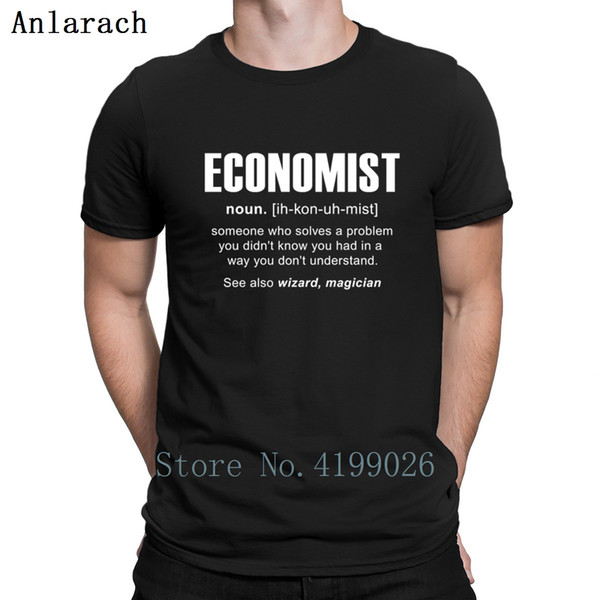 Economist Meaning T-Shirt Fitness Casual Custom Cotton Tshirt For Men 2018 Standard Novelty Hiphop S-3xl