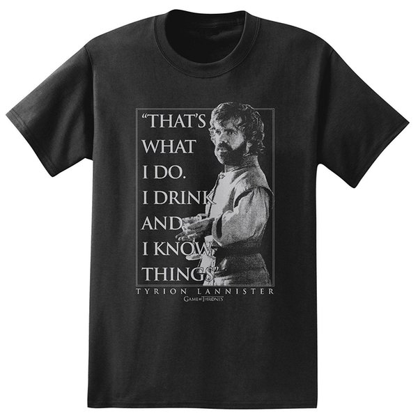 Game of Thrones Tyrion Lannister Drink and Know Graphic T-Shirt Mens 2018 fashion Brand T Shirt O-Neck 100%cotton