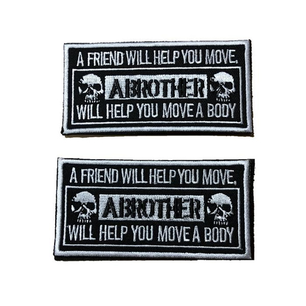 18VP-47 Hot sale 3D tactical patches with magic stick Armband Brother Army patch for jacket/cap accessories A FRIEND WILL HELP YOU MOVE