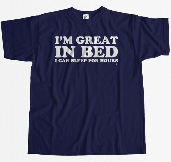 Sono grande a letto Posso dormire per ore T-shirt da uomo divertente Divertente spedizione gratuita Unisex Casual tee regalo