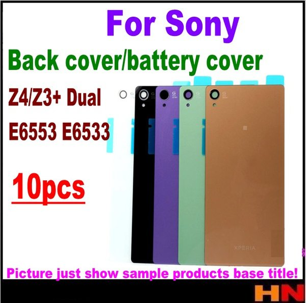 10pcs for Sony Xperia Z4 Z3+ Dual E6553 E6533 Housing Battery Cover Case Rear Battery Door Back Housing cover Replacement Parts