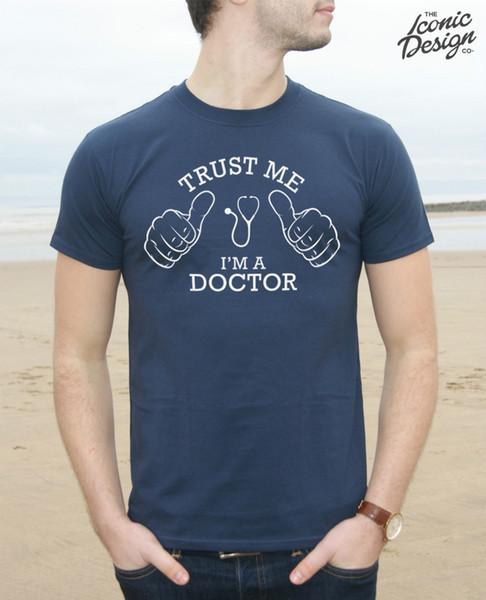 Fidati di me, sono un dottore T-Shirt Top Divertente Mens regalo Slogan Natale Job Surgeon New Tee New Unisex Funny Top Freeshipping