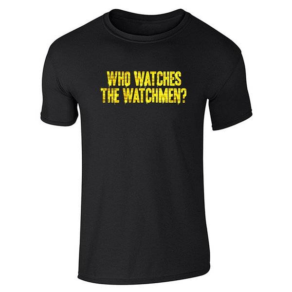 Printed T Shirt Pure Cotton Crew Neck Short Sleeve Office Who Watches The Watchmen? Tee For Men