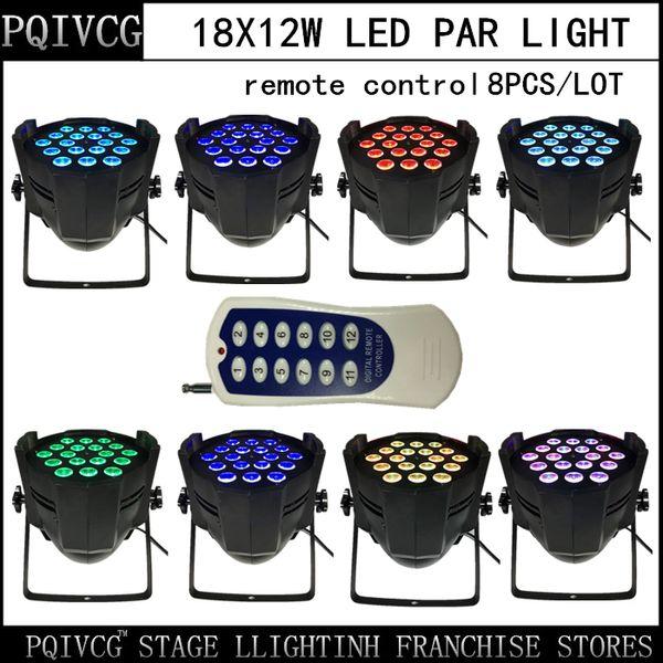 8 ADET / Remoter led par ışık 18X12 W LED PAR Işık, RGBW 4in1 par dmx512 disko ışıkları profesyonel dj ekipmanları 100% YENI