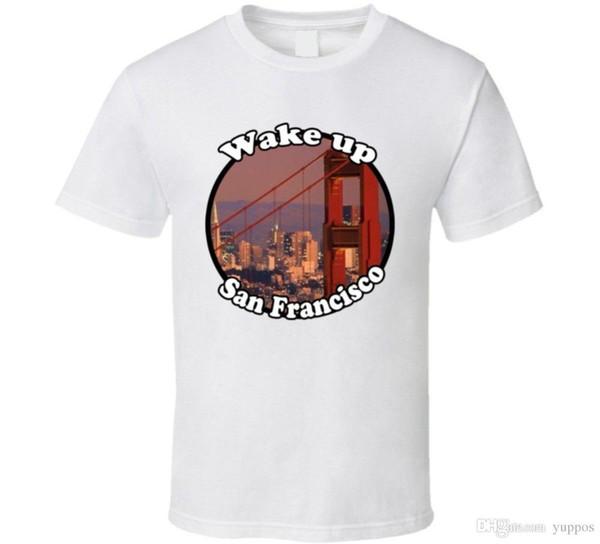 2018 Neue Modemarke Kleidung Design T-shirt Aufwachen San Francisco Full House T-shirt Sommer Stil Lässige Kleidung