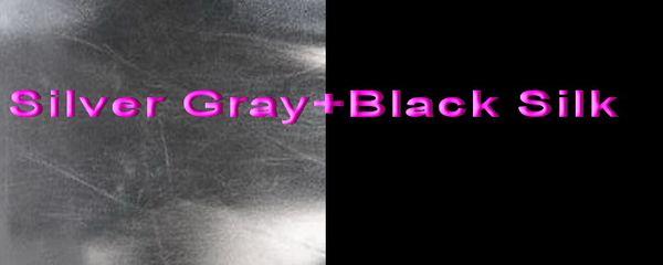 Silver Gray+Black Silk