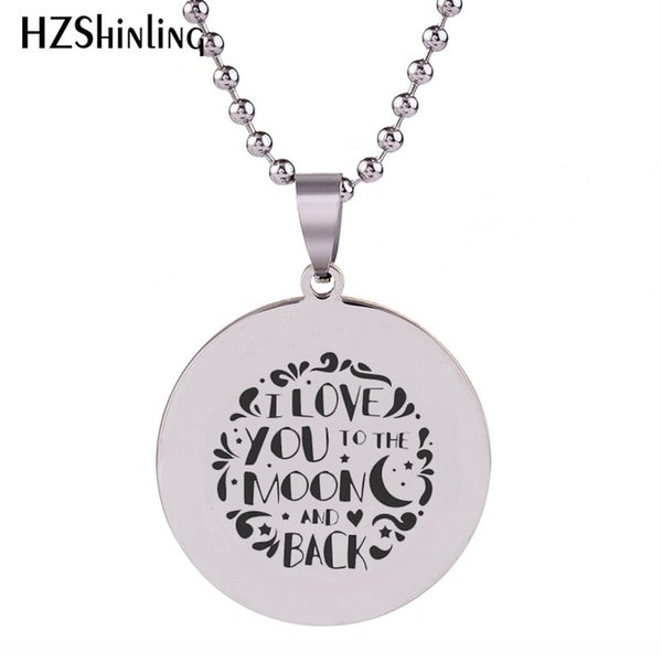 2018 New I Love You To The Moon And Back Stainless Steel Pendant Round Necklace Pendants Silver Jewelry Ball Chain