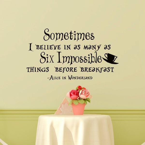 Rimovibile Alice nel Paese delle Meraviglie Somtimes I Believes In Quotes Wall Sticker per soggiorno Kids Bedroom decorazione domestica