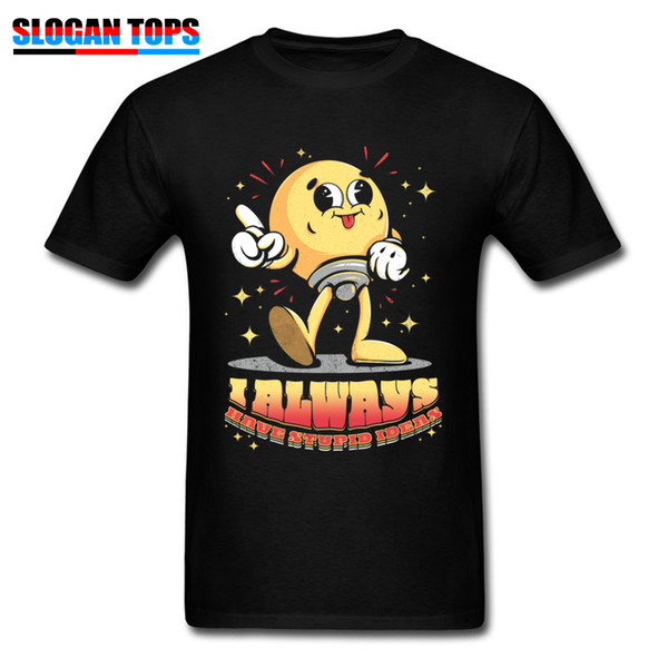 Stupid Ideas Tshirt Man T Shirt April FOOL DAY TShirt Crew Neck 100% Cotton Custom Tops & Tees Funny Short Sleeve Clothing