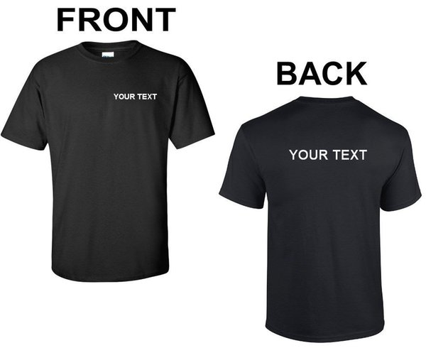 Custom Made Your Text Here Personalised Mens /& Womens T shirts Sm 3XL