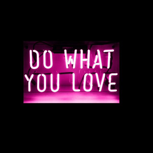 "Do What You Love Neon Sign Custom Handmade Real Glass Tube Home Art Decoration Display Neon Signs With Clear Plastic Backing 17""X8"""