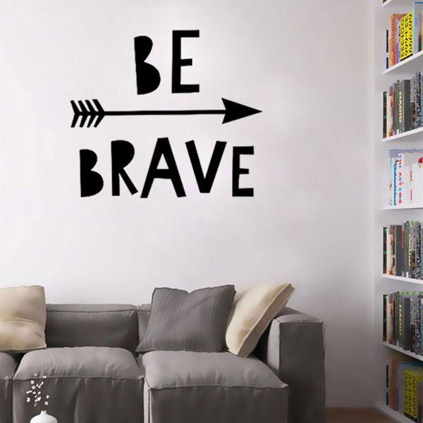 1 / Pc Be Brave Citazioni Stickers murali Sfondi Adesivo Ispirato Casa Decori Nordic Stile Motivazionale Lettering Wall Stickers