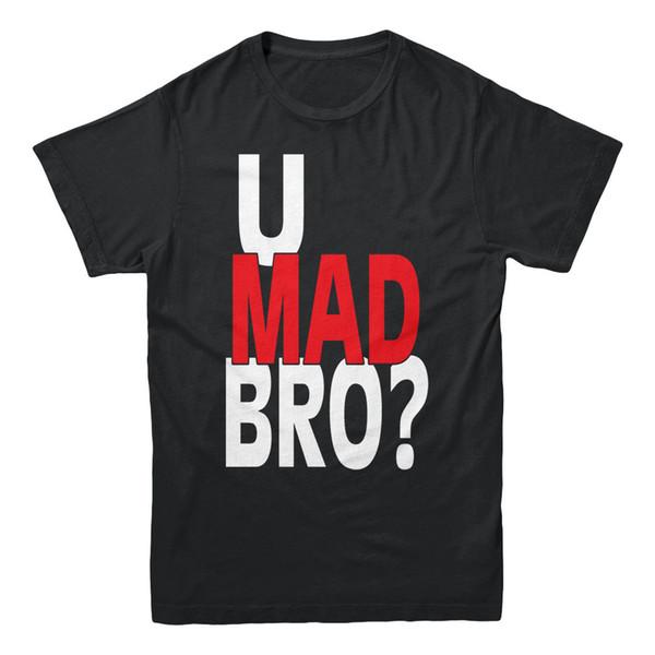 U Mad Bro Bruh Red White Texto Dizendo Humilde Meme Humor Faculdade Engraçado dos homens T-shirt 2018 Men'S Lastest Moda Manga Curta Impresso 100% Algodão