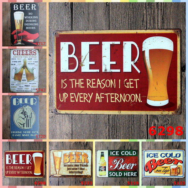 BEER IS THE REASON I GET UP EVERY AFTERNOON 20*30cm Paint Metal Tin Signs Bedroom Wall Decorations Home Decor Wall Art Wedding Decorations